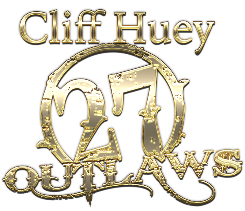 Cliff Huey - 27 Outlaws Band